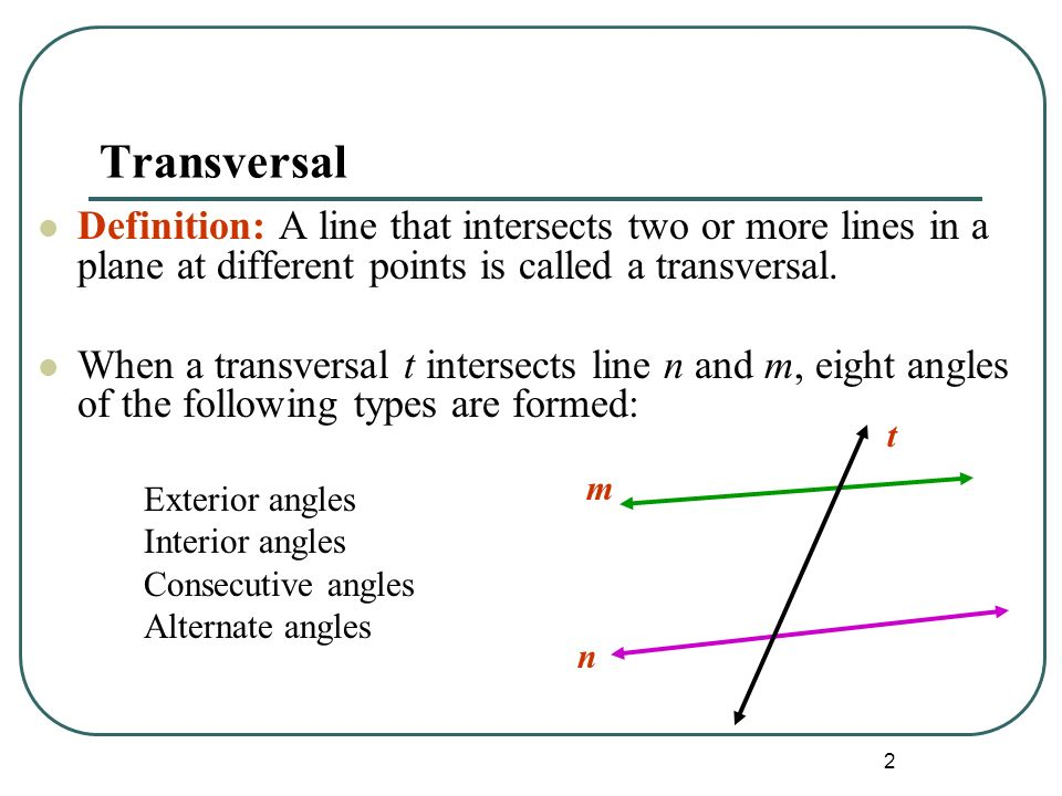 Nice 2 Transversal Definition: A Line That Intersects Two Or More Lines In A  Plane At