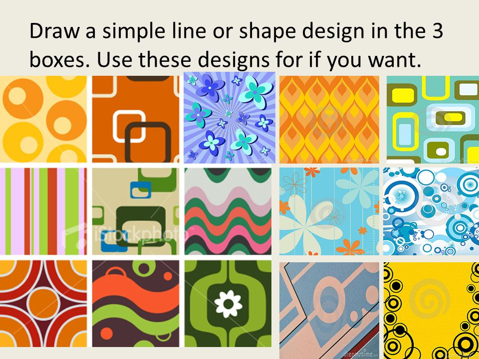 5 Draw A Simple Line Or Shape Design In The 3 Boxes Use These Designs For If You Want
