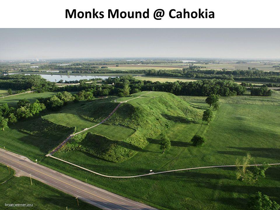 25 Monks Mound @ Cahokia