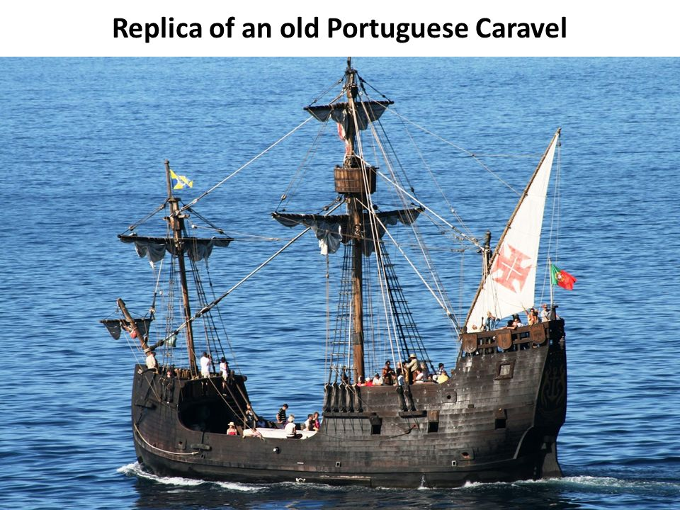35 Replica of an old Portuguese Caravel