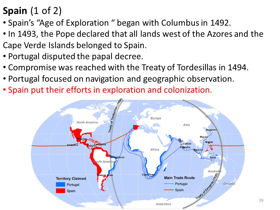 39 Spain (1 of 2) Spain's Age of Exploration began with Columbus in 1492.
