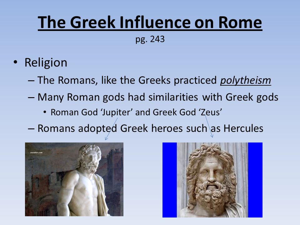 greeks and the romans essay The ancient greek and ancient roman religion was the belief in gods they had similar beliefs, but also immeasurable differences it was composed of many meaningful gods and goddesses that all played a part in the everyday life of the average roman and greek person of that time they believed in.