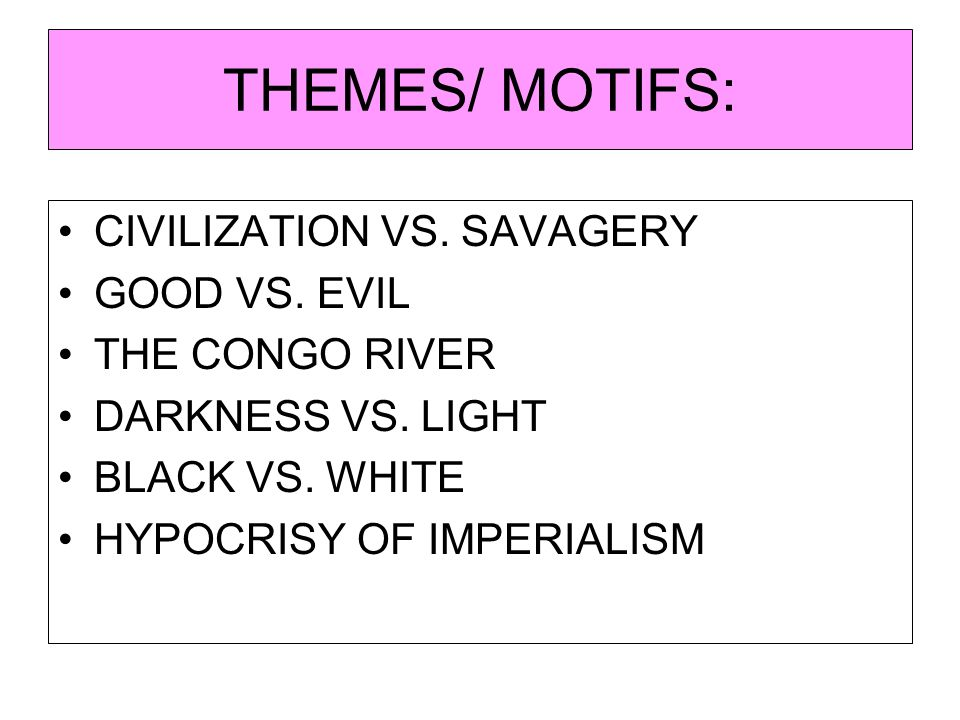heart of darkness civilization vs savagery essay English essays: heart of darkness search is a thin veil over our innate savagery, the darkness at the roots of confines or heart of civilization.