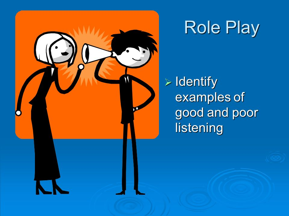 examples of poor listening The causes of poor listening include jumping ahead, lack of concentration, assigning the same importance to everything heard, and processing.