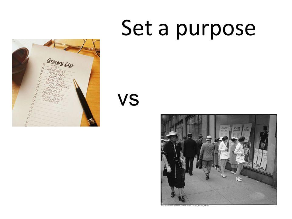 Set a purpose vs