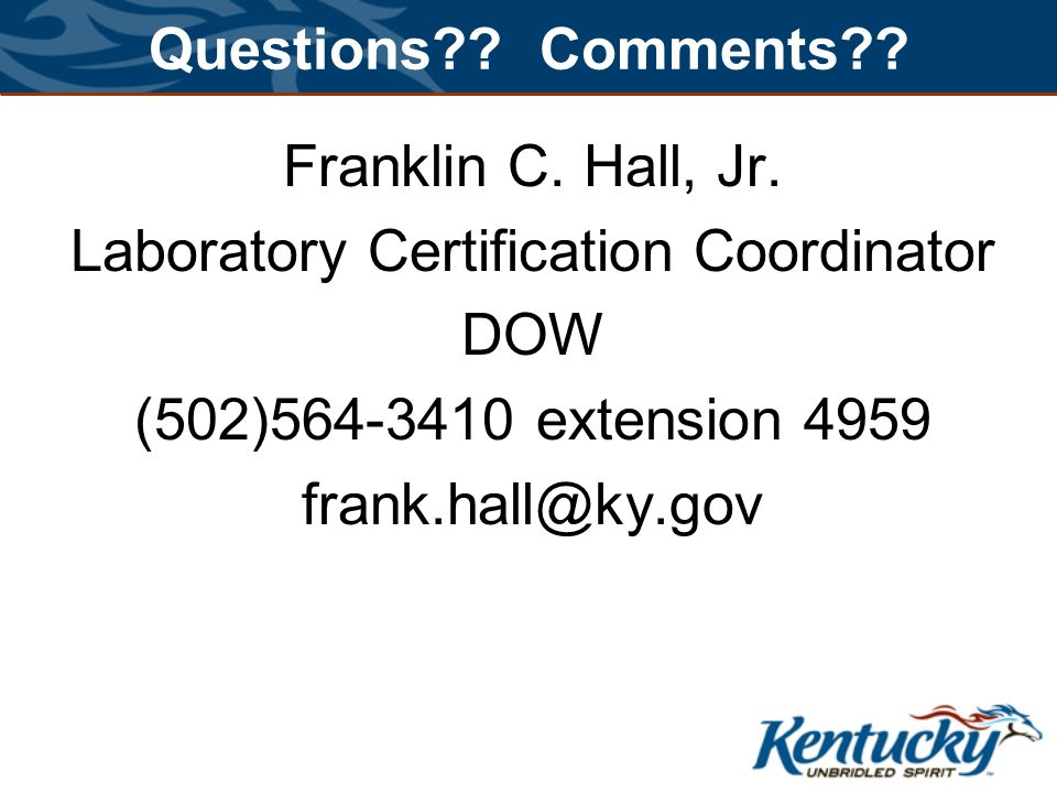 Questions . Comments . Franklin C. Hall, Jr.