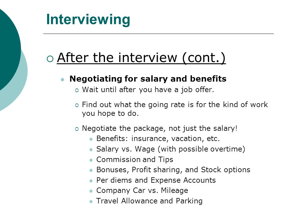 salary negotiation in job interview Tips for negotiating salary even after you've accepted the job offer when it comes to the intricate back-and-forth game of salary negotiation  interview with.