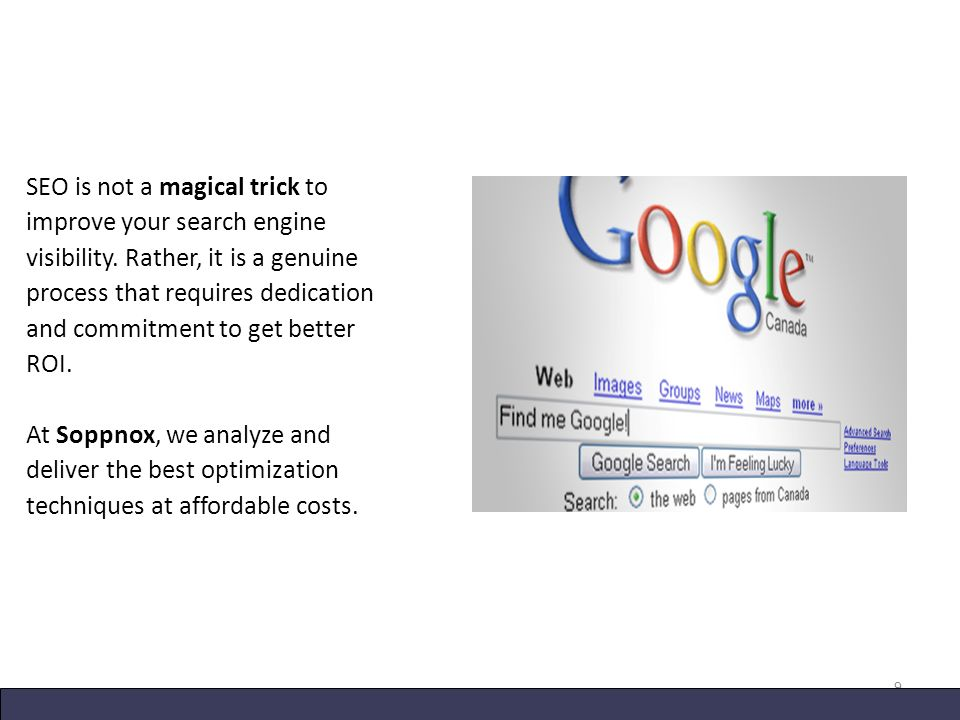 SEO is not a magical trick to improve your search engine visibility.