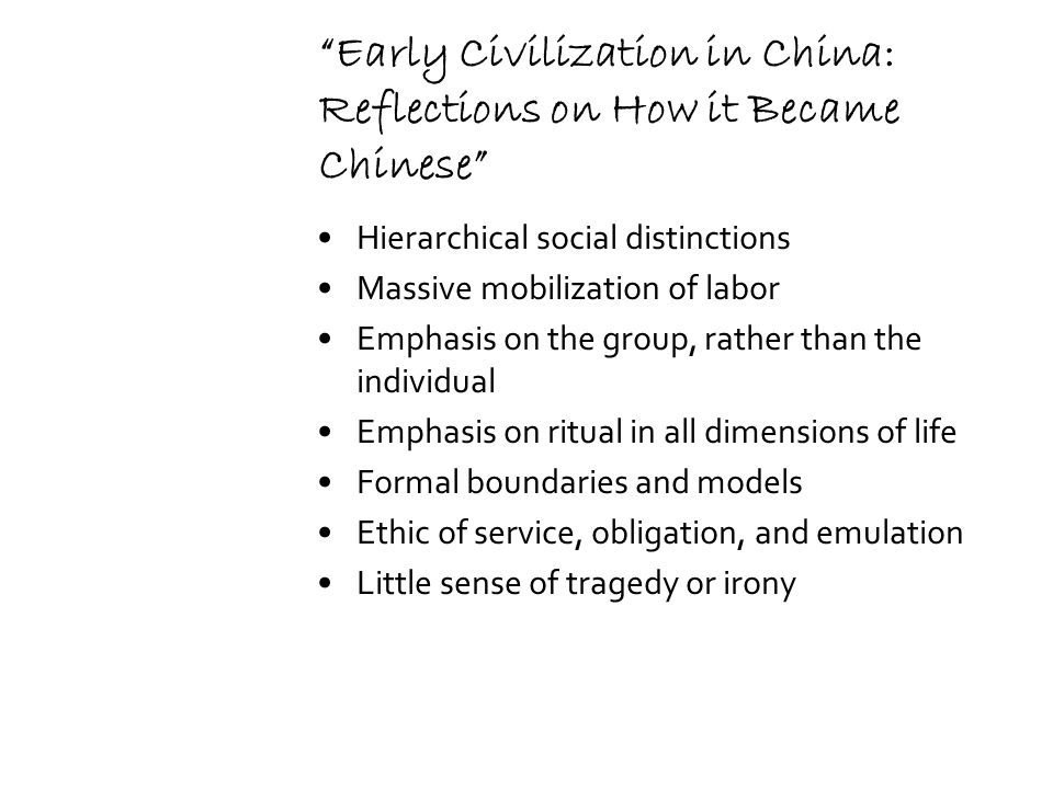 an overview of the chinese civilization during the formative era Less cohesive political structure c both were agricultural societies, localist flavor, male ownership, patriarchal, trade ii the framework for indian history: geography and a formative period a closer to other civilizations 1 influenced by middle east/mediterranean 2.