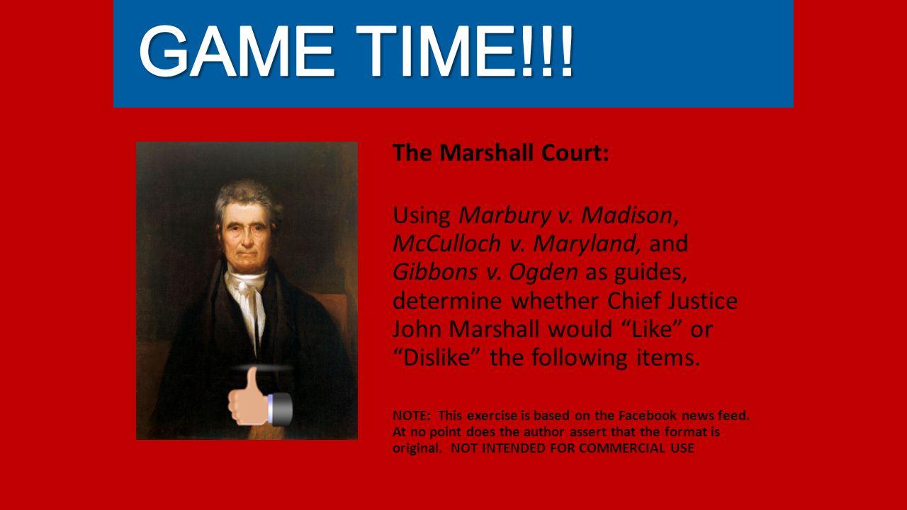 The Marshall Court: Using Marbury v. Madison, McCulloch v.