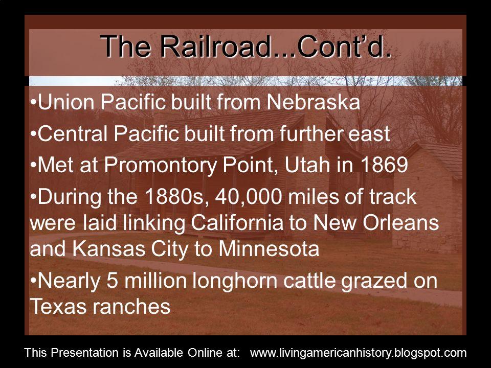 The Railroad...Cont'd.