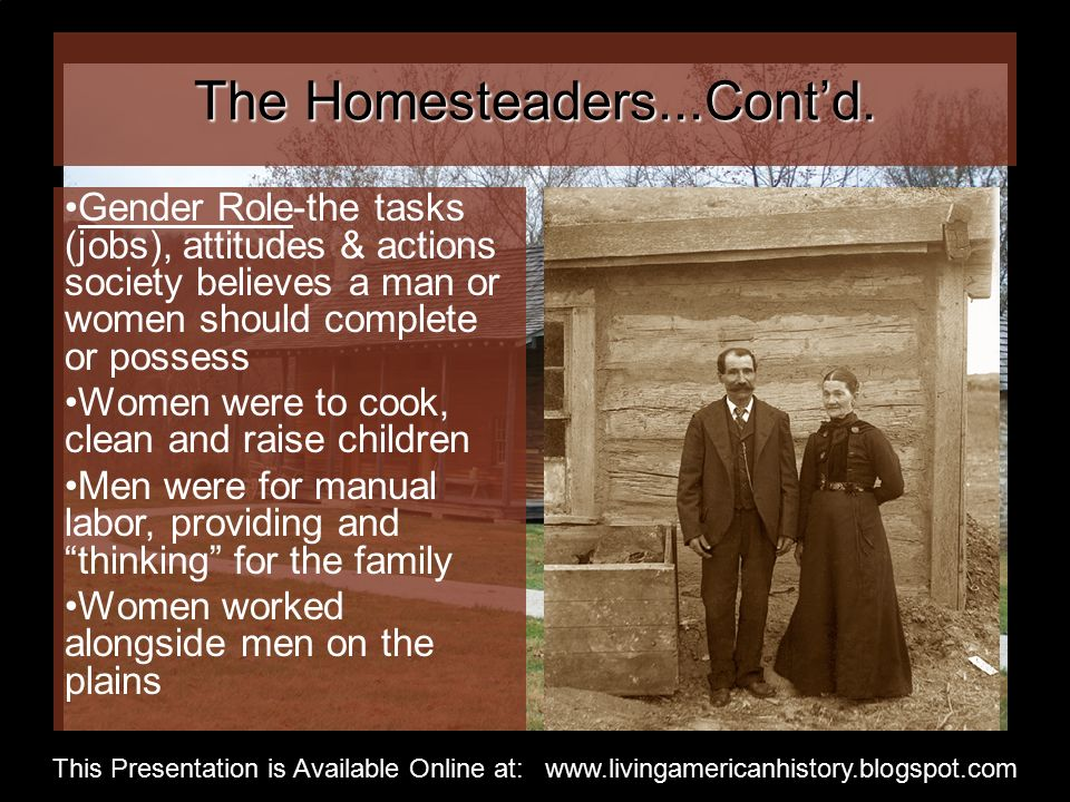 The Homesteaders...Cont'd.