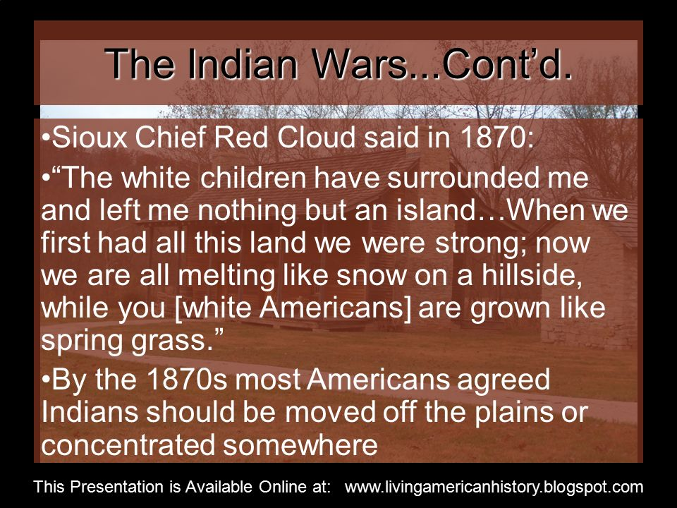 The Indian Wars...Cont'd.