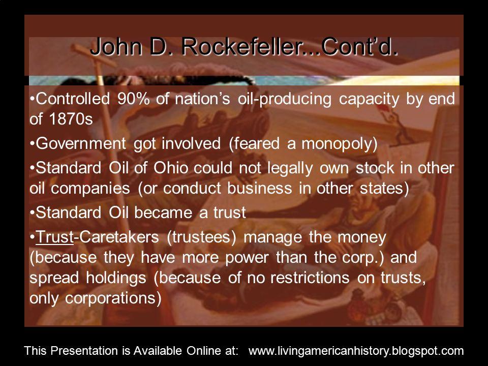 John D. Rockefeller...Cont'd.
