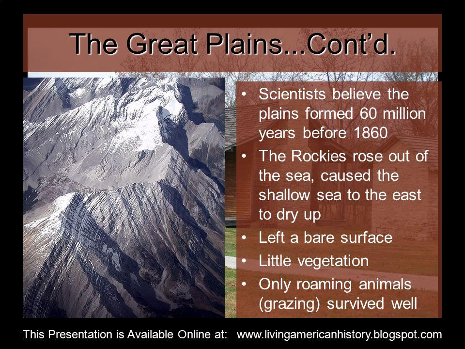 The Great Plains...Cont'd.