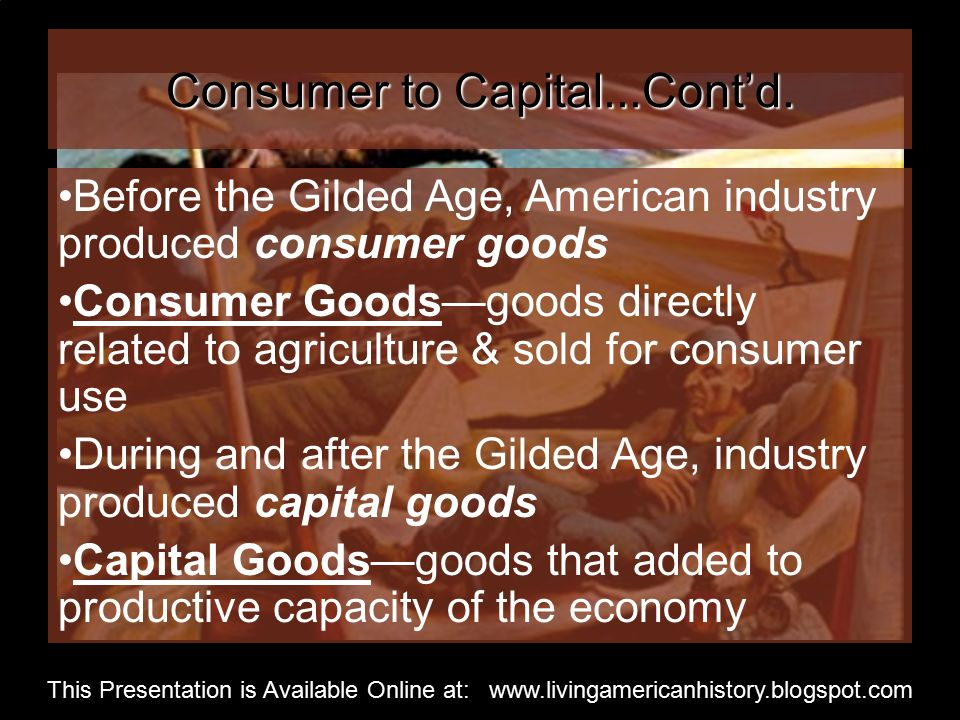 Consumer to Capital...Cont'd.