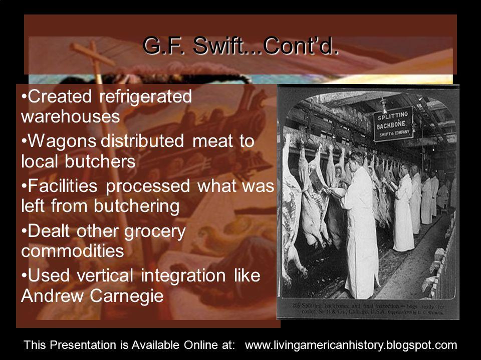 G.F. Swift...Cont'd.