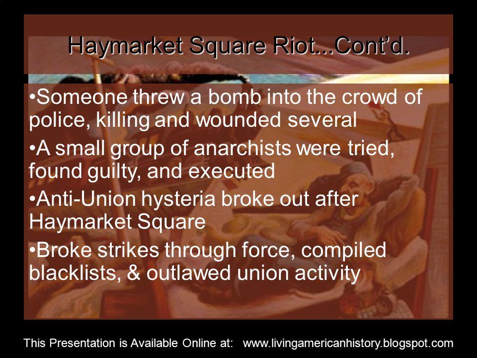 Haymarket Square Riot...Cont'd.