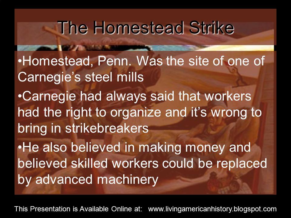 The Homestead Strike Homestead, Penn.