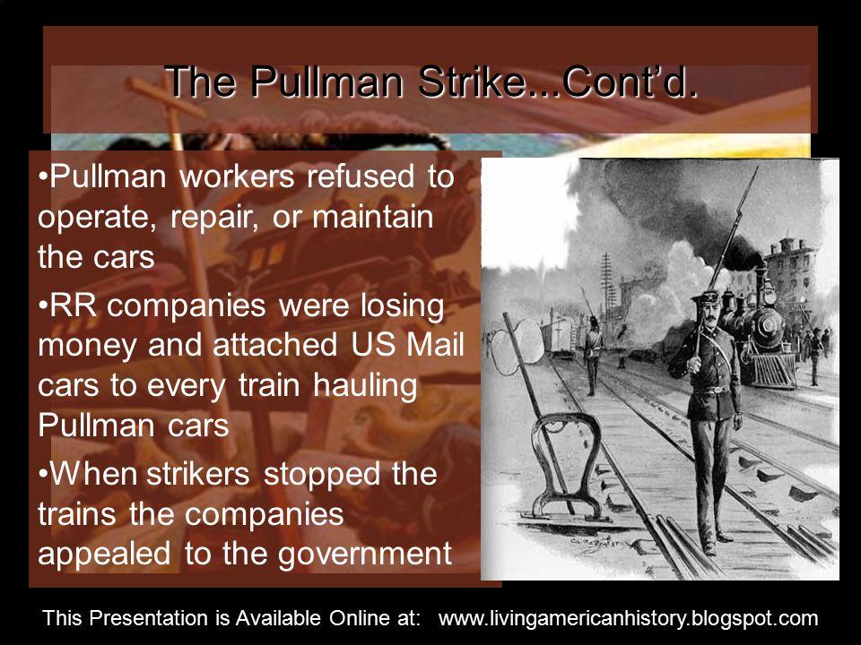 The Pullman Strike...Cont'd.