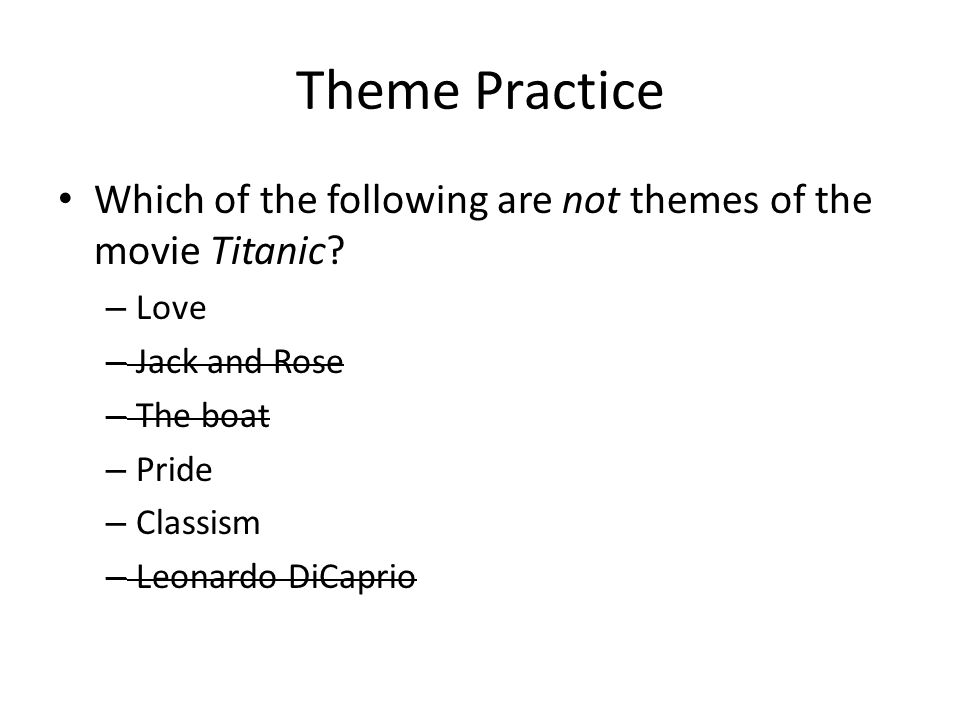 literary essays thesis development engu theme practice which of  theme practice which of the following are not themes of the movie titanic