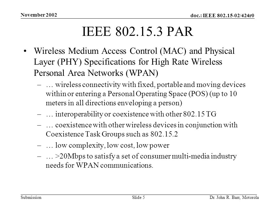 doc.: IEEE /424r0 Submission November 2002 Dr.