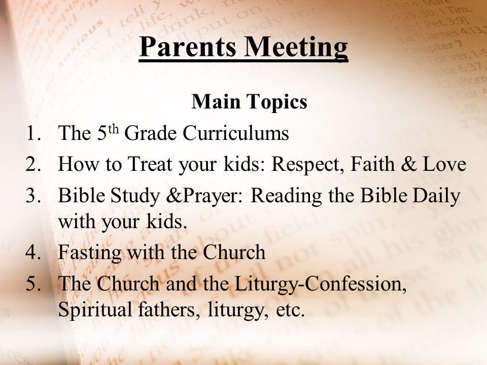 parents meeting main topics the th grade curriculums how to parents meeting main topics 1 the 5 th grade curriculums 2 how to treat