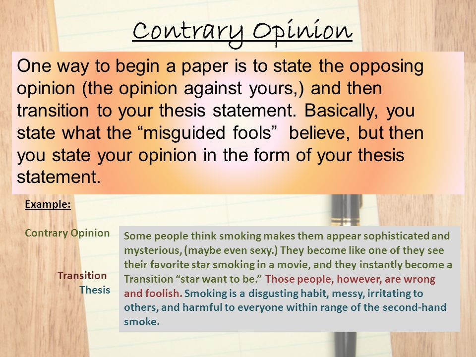 ways to begin an opinion essay