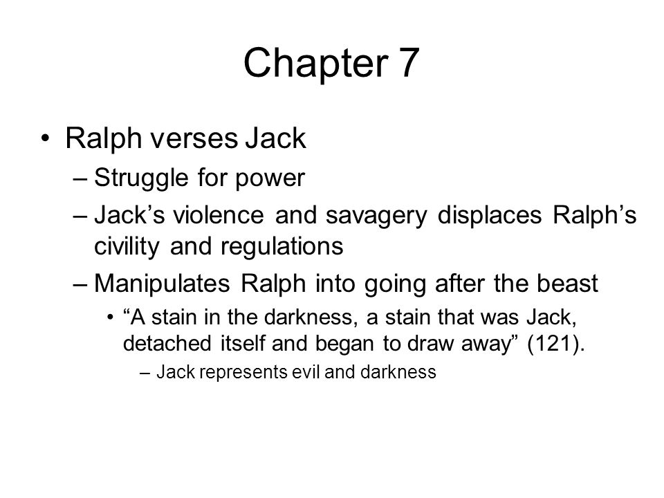 Lord Of The Flies Chapters 7 9 Chapter 7 Character Development
