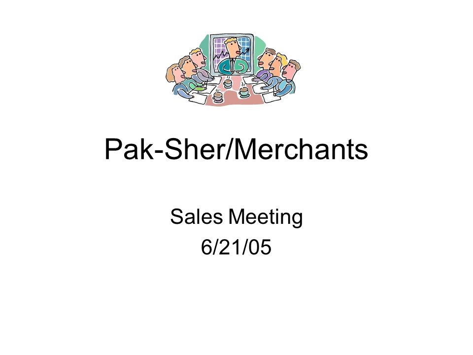 Pak-Sher/Merchants Sales Meeting 6/21/05. Merchants Sales Ytd