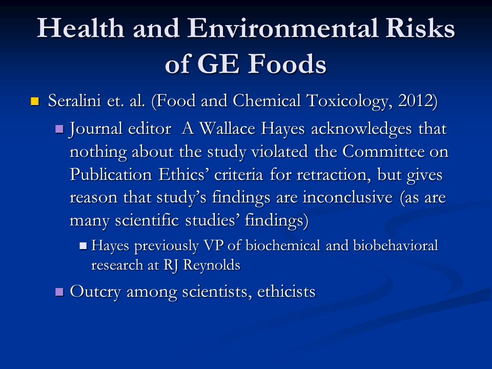 Health and Environmental Risks of GE Foods Seralini et.