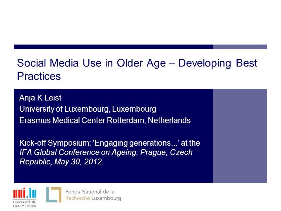 Social media use in older age developing best practices anja k 1 social media use in older age developing best practices sciox Choice Image
