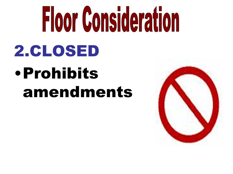 2.CLOSED Prohibits amendments