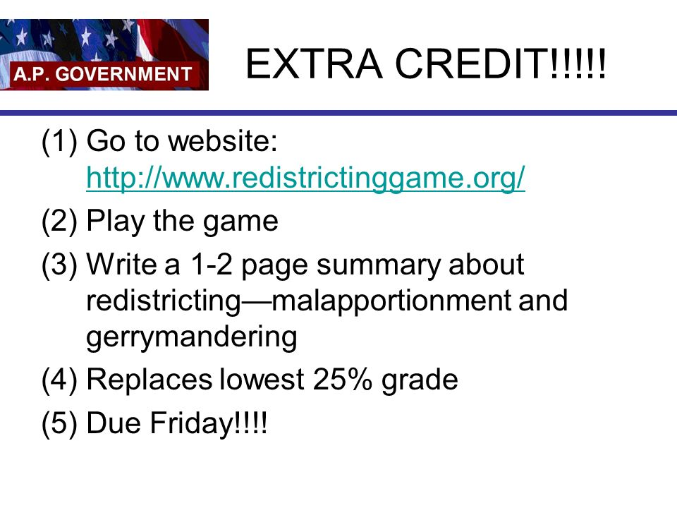 Interest Groups EXTRA CREDIT 1Go to website 2Play the – Gerrymandering Worksheet