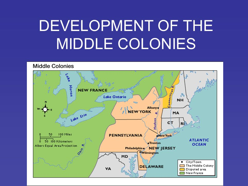 DEVELOPMENT OF THE MIDDLE COLONIES FOUNDING People Reasons