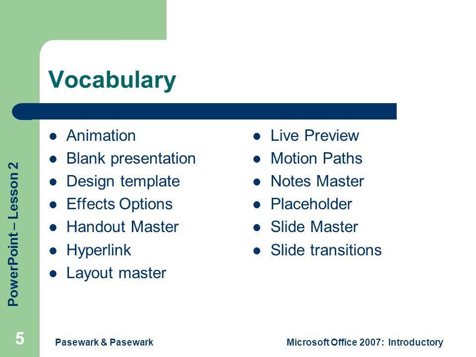 pasewark & pasewark 1 powerpoint lesson 2 creating and enhancing, Presentation templates