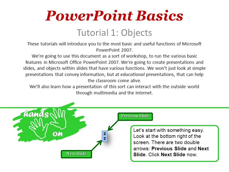 powerpoint basics tutorial 1: objects these tutorials will, Powerpoint templates