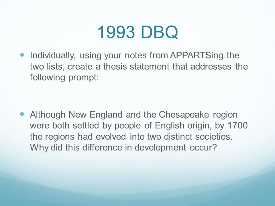 1993 dbq new england vs chesapeake The three g's: god, gold and glory led many explorers rushing in to the new world - 1993 dbq essay introduction among which were new england and chesapeake.