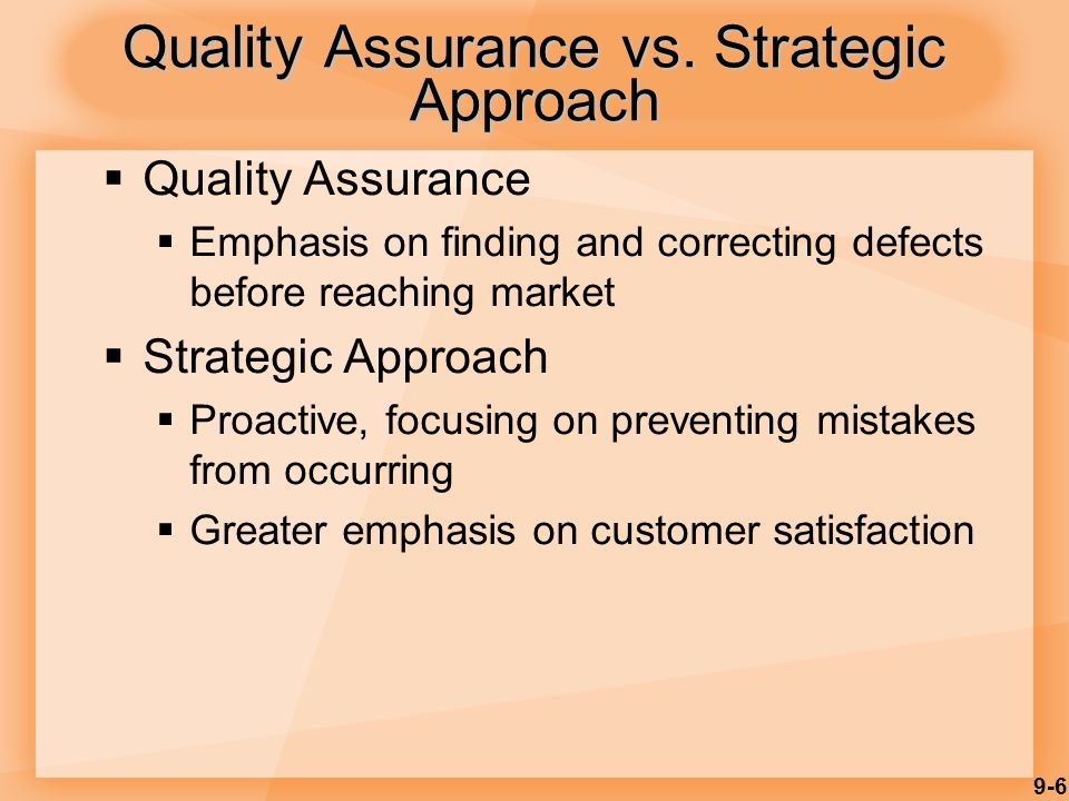 9-6 Quality Assurance vs.