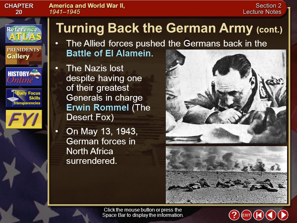Section 2-13 The Allied forces pushed the Germans back in the Battle of El Alamein.