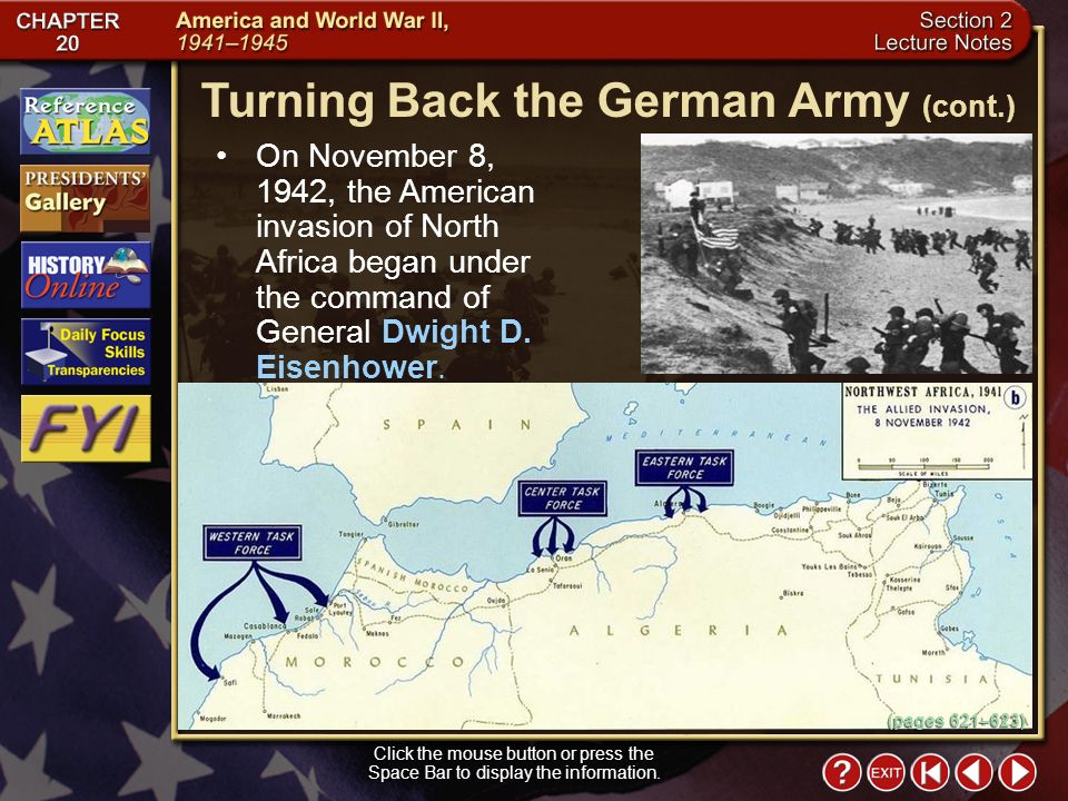 Section 2-12 On November 8, 1942, the American invasion of North Africa began under the command of General Dwight D.