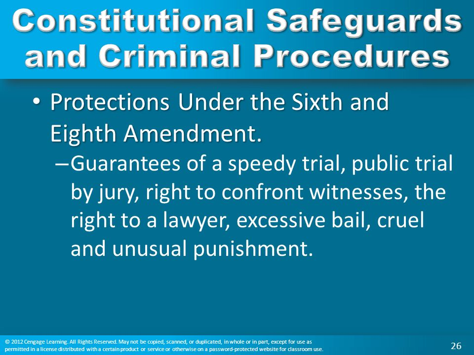Protections Under the Sixth and Eighth Amendment. Protections Under the Sixth and Eighth Amendment.
