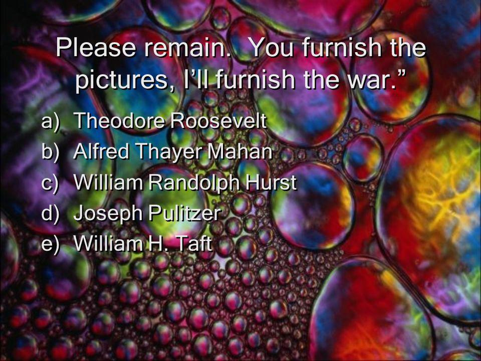 Please remain.