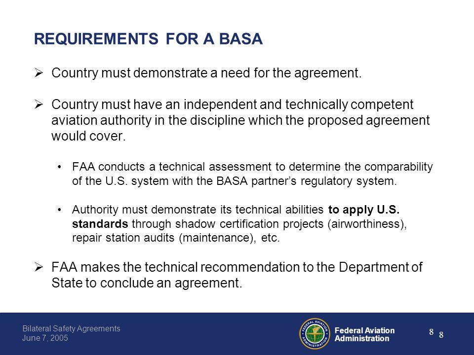 Federal aviation administration 0 bilateral safety agreements june federal aviation administration 8 bilateral safety agreements june 7 2005 8 requirements for a basa platinumwayz