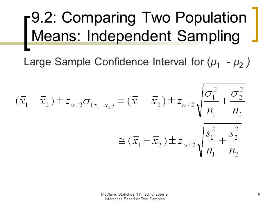 Chapter 9: Inferences Based on Two Samples: Confidence Intervals ...