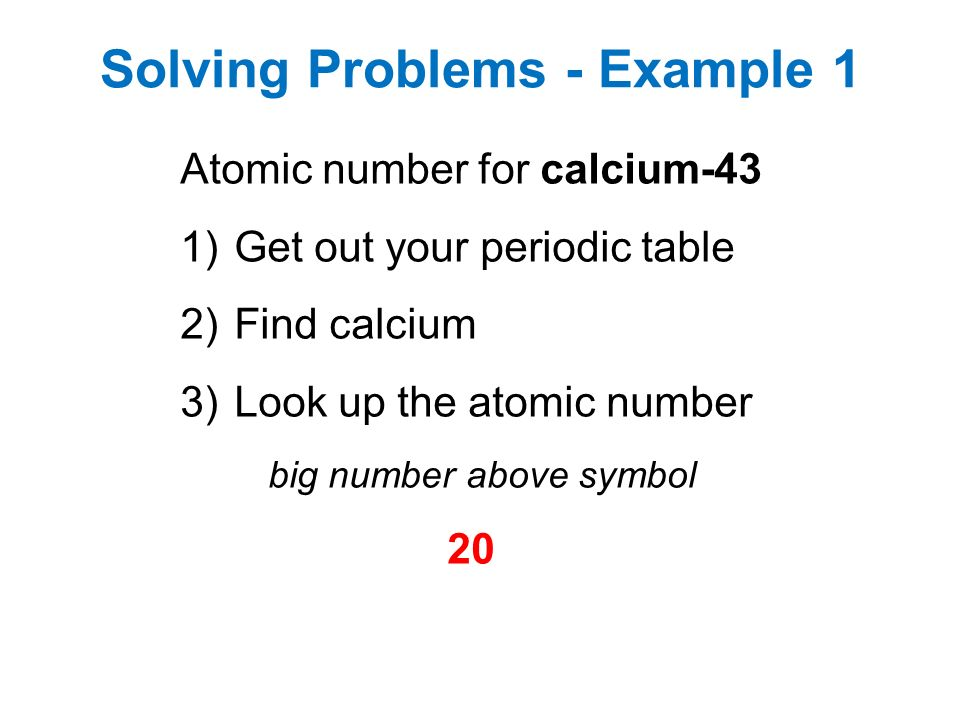 Do now 1what is the atomic number of copper cu 2what element has 43 43 51 the atom has a structure solving problems example 1 atomic number for calcium 43 1get out your periodic table 2find calcium 3look up the urtaz Images