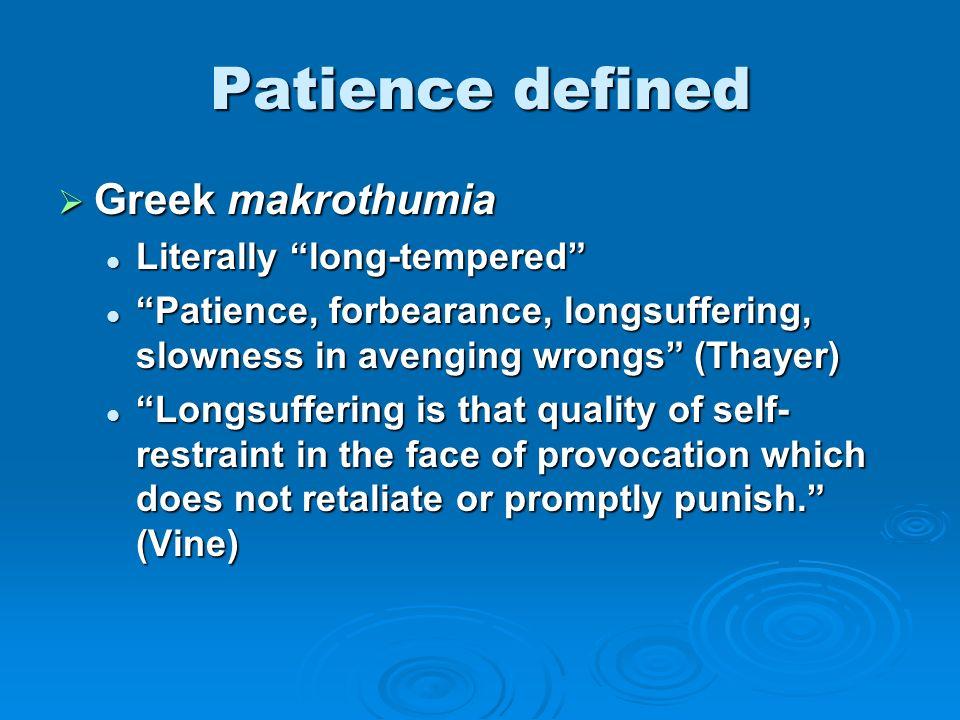 4 Patience Defined ...