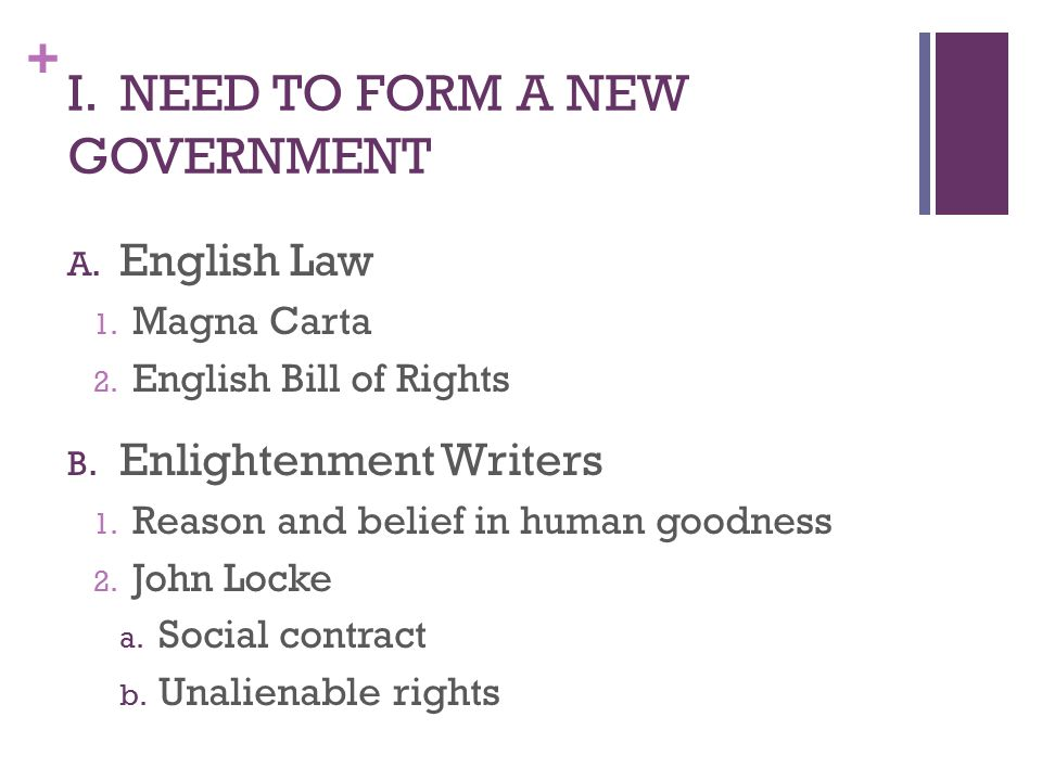 + I. NEED TO FORM A NEW GOVERNMENT A. English Law 1.