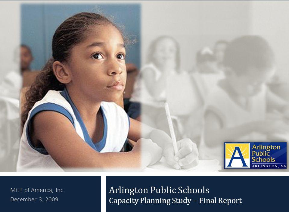 Arlington Public Schools Capacity Planning Study – Final Report MGT of America, Inc.
