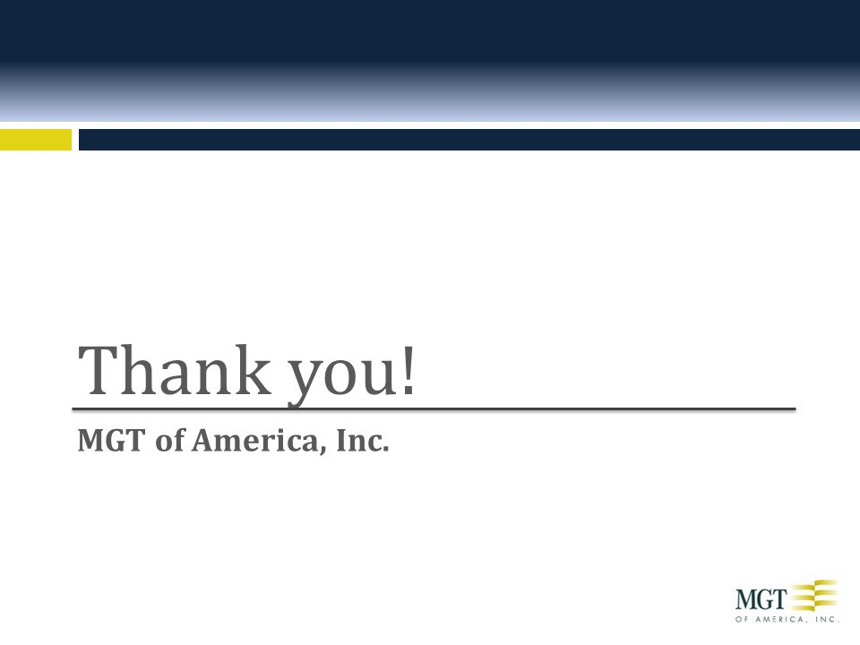 MGT of America, Inc. Thank you!